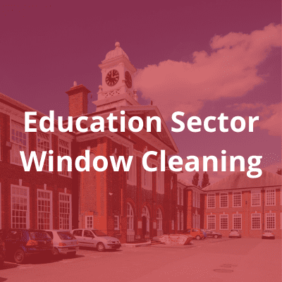 Education Sector window cleaning